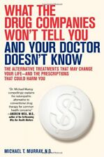 What the Drug Companies Wont Tell You and Your Do