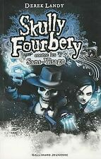Skully Fourbery, Tome 3 : Skully Fourbery contre les San... | Buch | Zustand gut