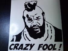 funny fun vinyl van car sticker mr t ateam crazy fool graphic decal back off vw