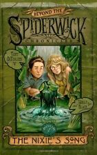 The Nixies Song (Beyond The Spiderwick Chronicles, Book 1) by Tony DiTerlizzi,