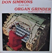 Don Simmons Plays the Organ Grinder Wurlitzer Pipe Organ private lounge LP