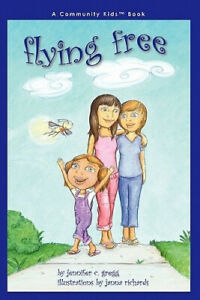 Flying Free by Jennifer C. Gregg