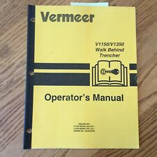 Vermeer V1150 V1350 Walk Behind Trencher Operators Manual Operation Guide Book