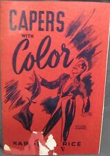 Capers with Color by Harold Rice