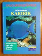 SPORT - Tauchen - Tauchreiseführer Karibik von Munzinger (1996)