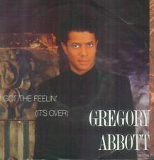 """7"""" Gregory Abbott/I Got The Feelin´ (It´s Over (NL)"""