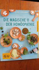 Die Magische 11 der Homöopathie - Karin Reichelt,Sven Sommer