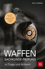 Rolf Hennig: Die Waffen-Sachkunde-Prüfung in Frage und Antwort 26. Aufl NEU 2018