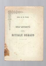 dell autorita' del rituale romano - sac.g.p.pighi - 1891