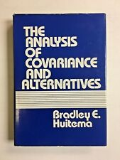 The Analysis of Covariance and Alternatives Bradley Huitema Hardcover HC DJ 1980