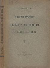 Le Esigenze Metafisiche della Filosofia Del Diritto e Il Valore  Dell' A - Prior