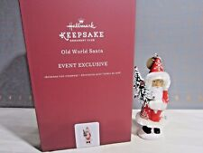 "2017 Hallmark QXC5116 "" Old World Santa "" KOC EVENT Ornament"