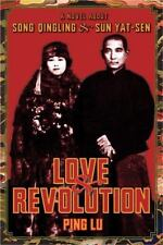 Love and Revolution: A Novel About Song Qingling and Sun Yat-sen Modern Chinese
