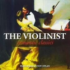VOV DYLAN The Violinist Romantic Classics CD BRAND NEW Violin
