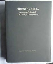 MULINI DA CARTA, Cartiere Fedrigoni, 2001