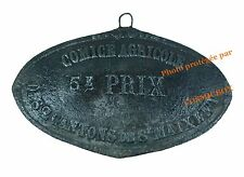Plaque en fonte COMICE AGRICOLE 5è Prix concours old French farm iron cast plate