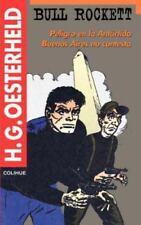 Bull Rockett: Peligro En La Antartida: Buenos Aires No Contesta (Paperback or So