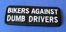 BIKERS AGAINST DUMB DRIVERS BIKER IRON ON PATCH