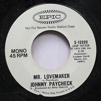 Country Promo 45 Johnny Paycheck - Mr. Lovemaker / Mr. Lovemaker On Epic