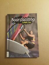 Extreme Sports: Boardsailing Extreme Sports by Phyllis J. Perry and Phyllis Jean
