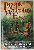 People of the Weeping Eye by W Michael Gear & Kathleen O'Neal Gear (2008) SIGNED
