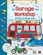 My Garage and Workshop Activity and Sticker Book by Bloomsbury Publishing PLC...
