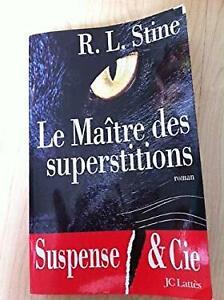 Le maitre des superstitions OBERT LAWRENCE STINE