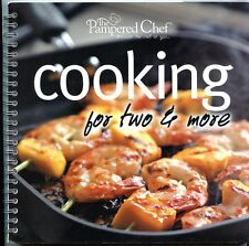 Cooking for Two & More - Spiral Softbound Pampered Chef Cookbook