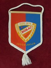 YUGOSLAVIA / BOSNIA FOOTBALL CLUB FK BORAC BANJA LUKA JUBILAR PENNANT , FLAG