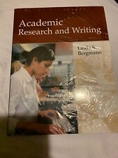 Academic Research And Writing    by Linda Bergmann