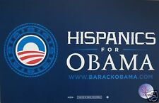 "Official ""Hispanics for Obama"" Rally Sign - Placard"