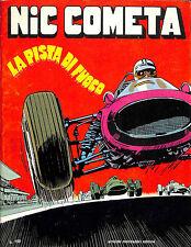 """[876] NIC COMETA ed. Mondadori 1968 """"La pista di fuoco"""" stato Ottimo"""