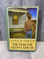 The Year the Lights Came On by Terry Kay, 1st Edition, 1st Printing