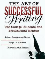 The Art of Successful Writing: For University Students and Professional...