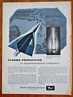 1960 BENDIX SYSTEMS DIVISION   Plasma Production  Vintage Print Ad
