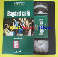 film VHS BAGDAD CAFE' Percy Adlon LA REPUBBLICA CINEMA 112 minuti (F70*) no dvd