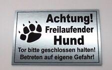 Achtung freilaufender Hund,Tor,Hundeschild,Warnschild,Gravurschild, 20 x 15 cm,