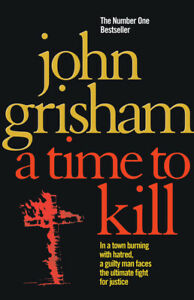 A time to kill by John Grisham (Paperback) Highly Rated eBay Seller Great Prices
