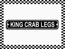 (SA-1234) King Crab Legs Street Sign 3x18 Metal Plaque
