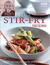 Ken Hom's Top 100 Stir Fry Recipes (BBC Books' Quick & Eas..., Hom, Ken Hardback
