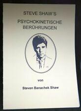 Psychokinetische Berührungen, Steven Banachek Shaw,