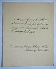 GEORGES DE SAINT ESTEVE Andree Coyreau des Loges FAIRE PART MARIAGE Aurays 1886