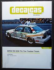 Sordos DecalCas DEC005 BMW M3 E 30 Tic Tac equipo DTM 1991