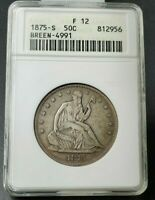 1875 Small S 50c Seated Liberty Silver Half Dollar Variety ANACS F12 Breen-4991