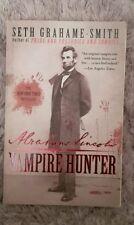 Abraham Lincoln: Vampire Hunter by Seth Grahame-Smith (2011, Paperback)