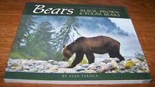 New ListingBears : Black, Brown and Polar Bears by Stan Tekiela +New+ Free Shipping