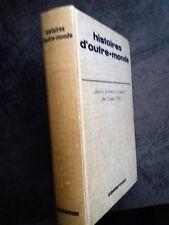 J. PAPY - HISTOIRES D'OUTRE-MONDE –CASTERMAN – RELIE- 1966