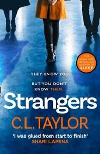 Strangers by C.L. Taylor 9780008221058 | Brand New | Free UK Shipping