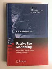 Passive Eye Monitoring: Algorithms, Applications and Experiments (2008)