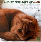 NEW A Day in the Life of Leo: Classical Music for You and Your Cat (Audio CD)